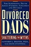 Divorced Dads: Shattering the Myths