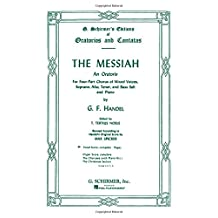 The Messiah: An Oratorio Complete Vocal Score
