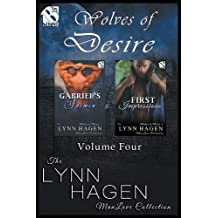 Wolves of Desire, Volume 4 [Gabriel's Demon: First Impressions] (Siren Publishing: The Lynn Hagen Manlove Collection)