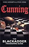 img - for Cunning: The Blackadder Programme Guide book / textbook / text book