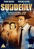 Suddenly [DVD] [1954]