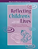 Reflecting Children's Lives, Deb Curtis and Margie Carter, 0131727915