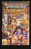 Gnome Man's Land