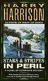 Stars and Stripes in Peril (Stars & Stripes Trilogy (Paperback))