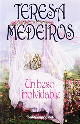 Un beso inolvidable (Books4pocket romántica): Amazon.es: Teresa Medeiros: Libros