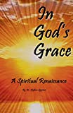 img - for In God's Grace: A Spiritual Renaissance book / textbook / text book