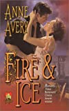 Front cover for the book Fire and Ice by Anne Avery