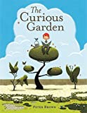The Curious Garden by Peter Brown (2-Jul-2009) Hardcover