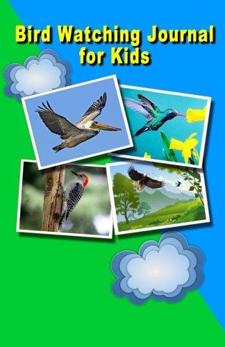 Bird Watching Journal for Kids: Nature Log Children's Notebook ebook