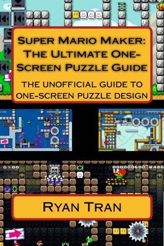 Price comparison product image Super Mario Maker: The Ultimate One Screen Puzzle Guide