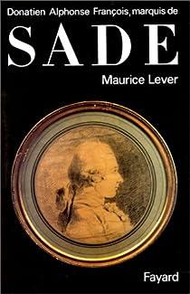 Donatien Alphonse François, Marquis de Sade par Lever