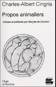 Propos animaliers par Charles-Albert Cingria