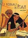 Le Roseau de Ptah par Amaury