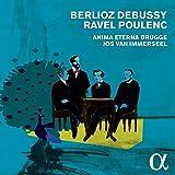 Berlioz - Debussy - Ravel - Poulenc