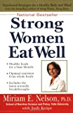 Strong Women Eat Well, Miriam E. Nelson and Judy Knipe, 0399527826
