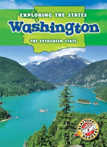 Washington: The Evergreen State (Exploring the States)