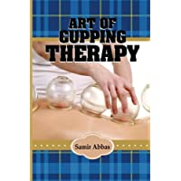Art of Cupping Therapy