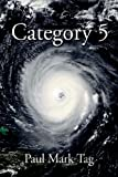 Category 5, Paul Tag, 059567058X