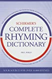 Schirmer's Complete Rhyming Dictionary for Songwriters, Paul Zollo, 0825673496