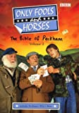 """""""Only Fools and Horses"""": Bible of Peckham v.2: Bible of Peckham Vol 2 (Only Fools & Horses)"""
