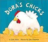 Dora's Chicks, Julie Sykes, 158925015X