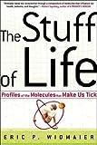 The Stuff of Life, Eric P. Widmaier, 0805074376