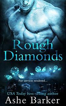 Rough Diamonds by [Barker, Ashe]