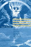 The Island Broken in Two Halves: Land and Renewal Movements Among the Maori of New Zealand (Hermeneutics: Studies in the History of Religions), Jean E. Rosenfeld, 0271026669
