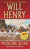 Medicine Road, Will Henry and Will  Henry, 0843958146