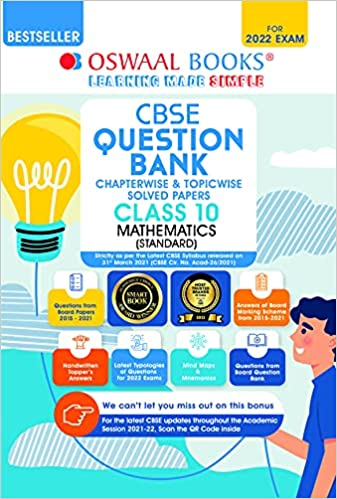 Oswaal CBSE Question Bank Class 10 Mathematics Standard Book Chapterwise & Topicwise Includes Objective Types & MCQ's (For 2022 Exam) Paperback – 22 April 2021