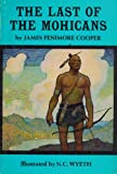 The Last of the Mohicans, James Fenimore Cooper, 0684134160