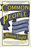 img - for Common People: An English Family History Without Roots by Alison Light (2014-12-02) book / textbook / text book