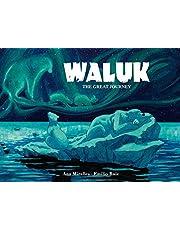 WALUK THE GREAT JOURNEY HC