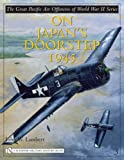 The Great Pacific Air Offensive of World War II Series, John W. Lambert, 0764322680