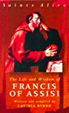 The Life and Wisdom of Francis of Assisi, Byrne, Lavinia, 0818908653