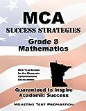 MCA Success Strategies Grade 8 Mathematics Study Guide, MCA Exam Secrets Test Prep Team, 1630940453