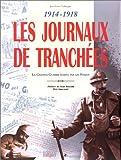 Image de Les journaux des tranchees, 1914-1918 (French Edition)