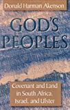 img - for God's Peoples: Covenant and Land in South Africa, Israel, and Ulster book / textbook / text book