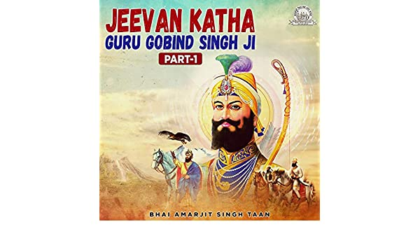 jeevan katha guru gobind singh ji mp3 download