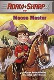 Moose Master, George Edward Stanley, 0375926887