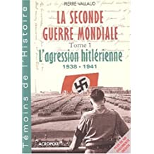 Seconde guerre mondiale t.1
