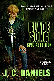 Blade Song: Special Anniversary Edition (Colbana Files Book 1) by [Daniels, J.C.]