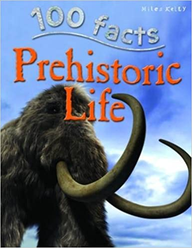 Book 100 facts PREHISTORIC LIFE
