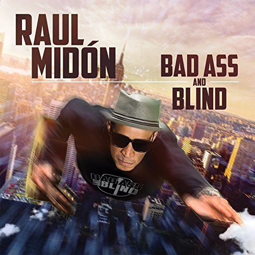 Afbeeldingsresultaat voor Raul Midón - Bad Ass and Blind