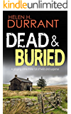 DEAD & BURIED a gripping crime thriller full of twists (English Edition)