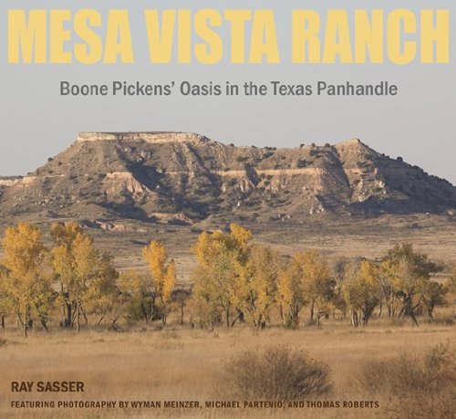 Mesa Vista Ranch Boone Pickens Oasis in the Texas Panhandle