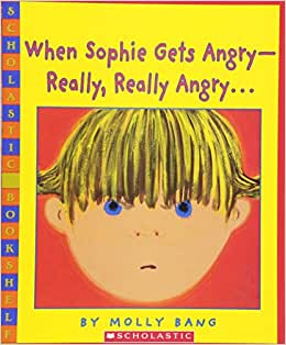 When Sophie Gets Angry-Really, Really Angry - Livros na