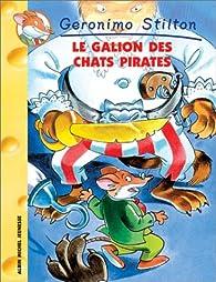 Geronimo Stilton, tome 2 : Le galion des chats pirates par Geronimo Stilton