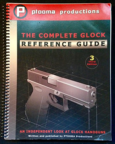 The Complete Glock Reference - Manual Complete