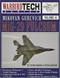 Mikoyan Gurevich MiG-29 Fulcrum, Yefim Gordon and Peter Davison, 158007085X